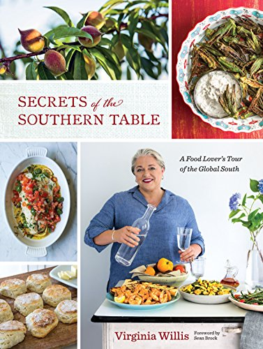 Secrets of the Southern Table: A Food Lover's Tour of the Global South by [Willis, Virginia]