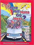 Where Will Nana Go Next, D. J. Frienz, 0965433307