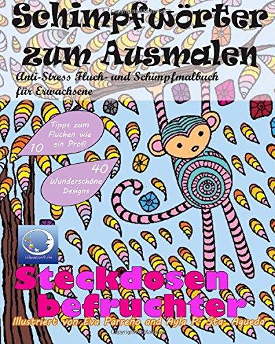 Download Anti Stress Fluch Und Schimpfmalbuch Fur Erwachsene