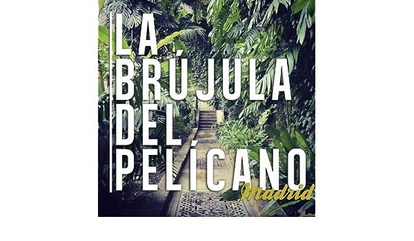 Las Rutas de Montaña de La Brújula del Pelícano & Jorge Villaboy en Amazon Music - Amazon.es