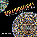 Kaleidoscopes: Mandala Designs for Coloring (Volume 1)