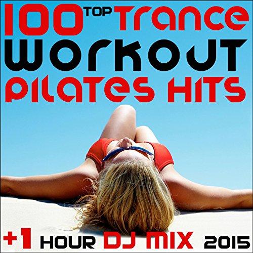 - Progressive Trance Next Level Boost, Pt. 16 (Pilates DJ Mix 139 BPM)