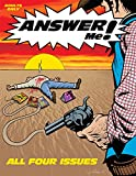 ANSWER Me! All Four Issues