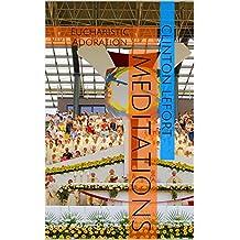 Meditations: Eucharistic Adoration (Meditations For Eucharistic Adorers Book 8)