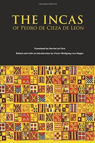 The Incas of Pedro Cieza de Leon (The Civilization of the American Indian Series)