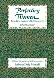 img - for Perfecting Women: Maulana Ashraf 'Ali Thanawi's Bihishti Zewar book / textbook / text book
