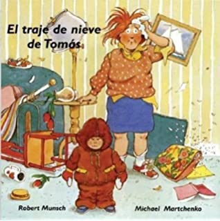 El traje de nieve de Tomás (Munsch for Kids) (Spanish Edition)