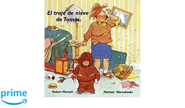El traje de nieve de Tomás (Munsch for Kids) (Spanish ...
