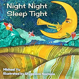 Night Night Sleep Tight: Picture Book for Children