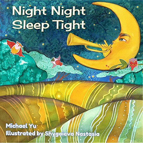 Night Night Sleep Tight: Picture Book for Children]()