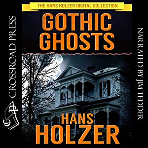 Gothic Ghosts Audiobook