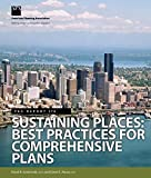 img - for Sustaining Places: Best Practices for Comprehensive Plans (Pas Report) by David R. Godschalk (2015-04-07) book / textbook / text book