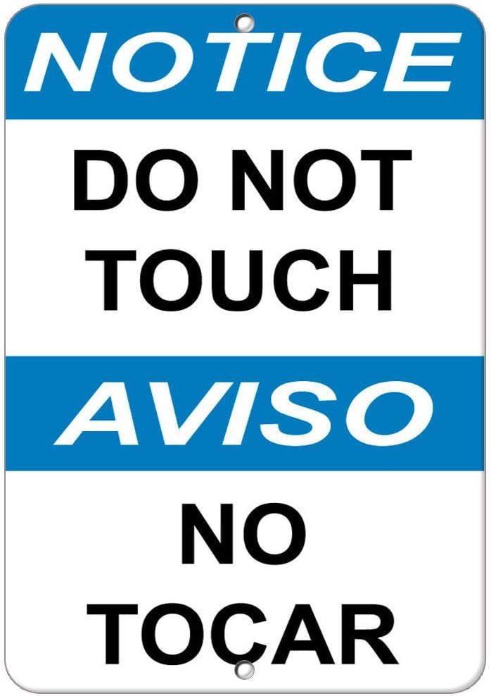 Notice Do Not Touch Aviso No Tocar Hazard Sign Notice Signs Vinyl Sticker Decal 8