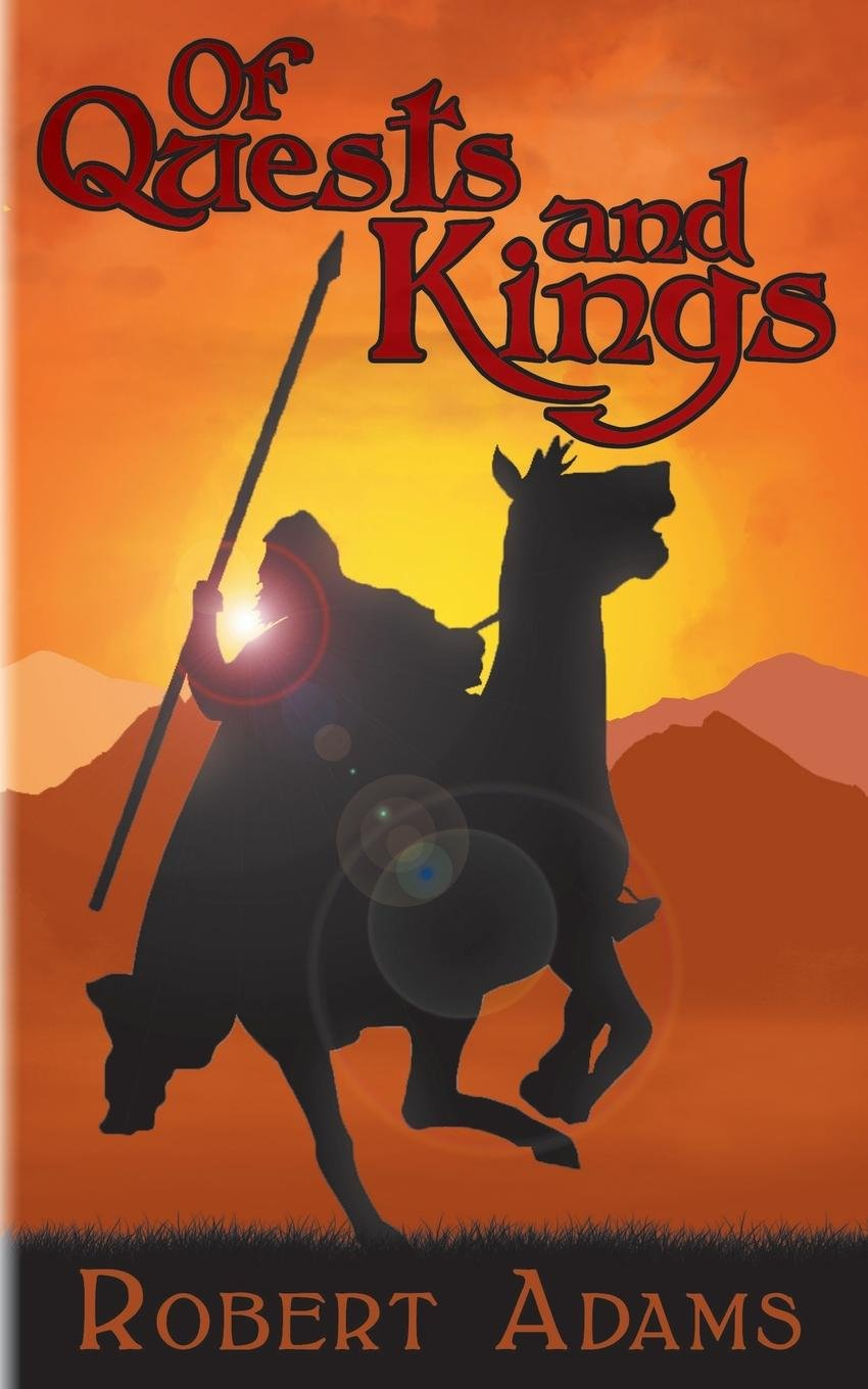Of Quests and Kings pdf