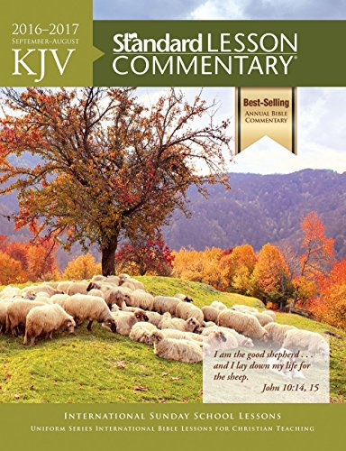 Kjv Standard Lesson Commentary 2016 2017 Kindle Edition By
