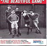 The Beautiful Game: The Official Album of Euro 96 by Various Artists (2000-12-29)