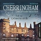 Tod zur Geisterstunde (Cherringham - Landluft kann tödlich sein 27) Hörbuch von Matthew Costello, Neil Richards Gesprochen von: Sabina Godec