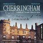 Tod zur Geisterstunde (Cherringham - Landluft kann tödlich sein 27) | Matthew Costello,Neil Richards