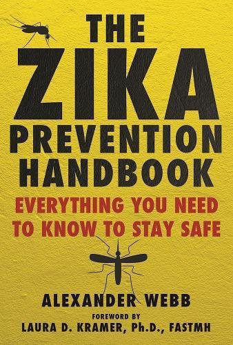 Temporary Prevention (The Zika Prevention Handbook: Everything You Need To Know To Stay Safe)