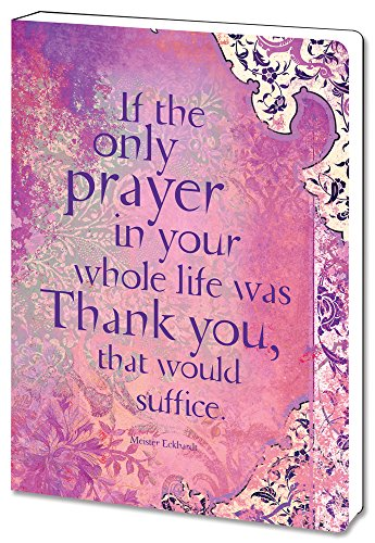 - Tree-Free Greetings Recycled Soft Cover Journal, Ruled, 5.5 x 7.5 Inches, 160 Pages, If The Only Prayer Themed Inspiring Quote Art (88562)