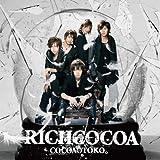 RICHCOCOA(DVD付)【ジャケットB】