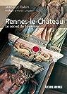 Rennes-le-Château: Le secret de Saunière par Robin