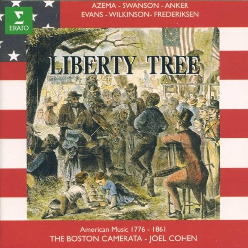 Price comparison product image Liberty Tree: Early American Music 1776-1861