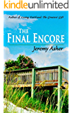 The Final Encore: Contemporary Romance Novel (Seth & Trista: A Contemporary Romance Book 3)