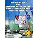 Microbiology and Sterility Assurance in Pharmaceuticals and Medical Devices