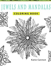 Jewels and Mandalas Adult Coloring Book: A collection of fun and funky jewel and mandala patterns to color (Volume 1)