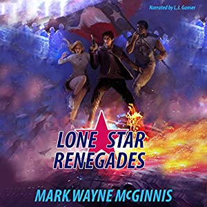 Lone Star Renegades Audiobook