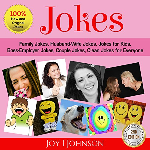 Jokes: Family Jokes, Husband-Wife Jokes, Jokes for Kids, Boss-Employer Jokes, Couple Jokes, Clean Jokes for Everyone