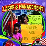 Labor and Management