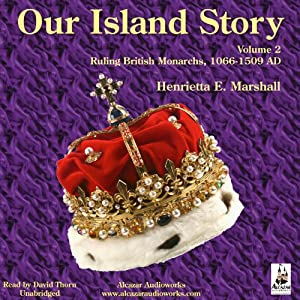 Our Island Story, Volume 2 Audiobook