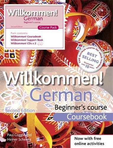 Willkommen! German Beginner's Course 2nd edition revised: Course Pack