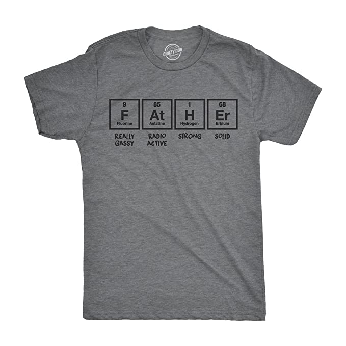 129fe068f Crazy Dog T-Shirts Mens Father Periodic Table Tshirt Funny Nerdy Science  Fathers Day Tee