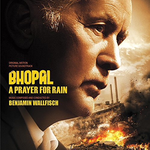 Bhopal: A Prayer for Rain (2014) Movie Soundtrack