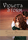 Violet's Storm (Stormy Encounters Series Book 1)