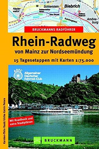 Bruckmanns Radführer Rhein Radweg  Die Schönsten Radtouren