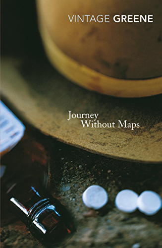 Journey Without Maps (Vintage Classics)