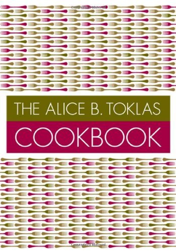 - The Alice B. Toklas Cookbook by Alice B. Toklas (3-Jan-1998) Paperback