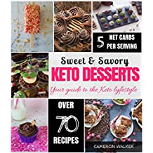 KETO DESSERTS: KETO DESSERT RECIPES COOKBOOK, KETO ELECTRIC PRESSURE COOKER COOKBOOK (Keto for beginners)