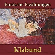 Erotische Erzählungen Hörbuch von  Klabund Gesprochen von: Andreas Dietrich