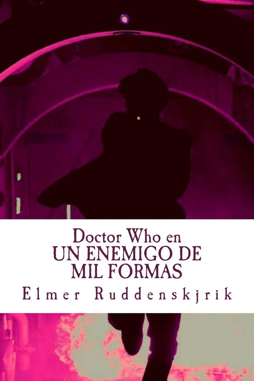 Doctor Who en Un enemigo de mil formas: Amazon.es: Ruddenskjrik ...