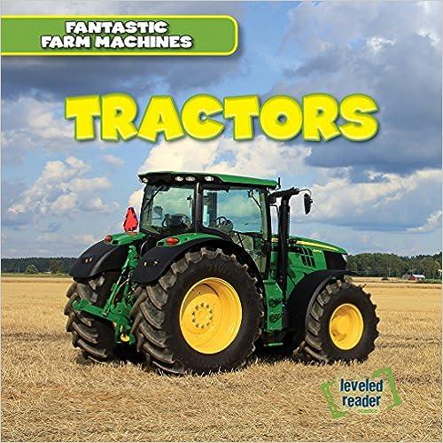 Book Tractors (Fantastic Farm Machines)