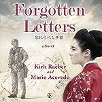 Forgotten Letters | Kirk Raeber,Mario Acevedo