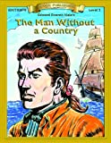 Man without a Country (Bring the Classics to Life: Level 2)