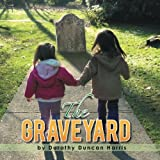 The Graveyard, Dorothy Duncan Harris, 1493116169