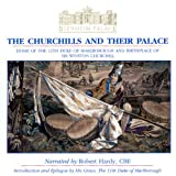 Blenheim Palace: The Churchills and Their Palace (The Heritage of England)