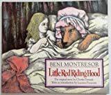 Little Red Riding Hood, Charles Perrault and Beni Montresor, 0385412126
